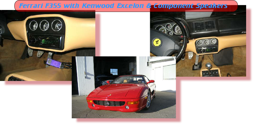 Ferrari F355 with Kenwood Excelon & Component Speakers